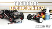 Electric or Nitro – We Help You Decide – Get Into RC