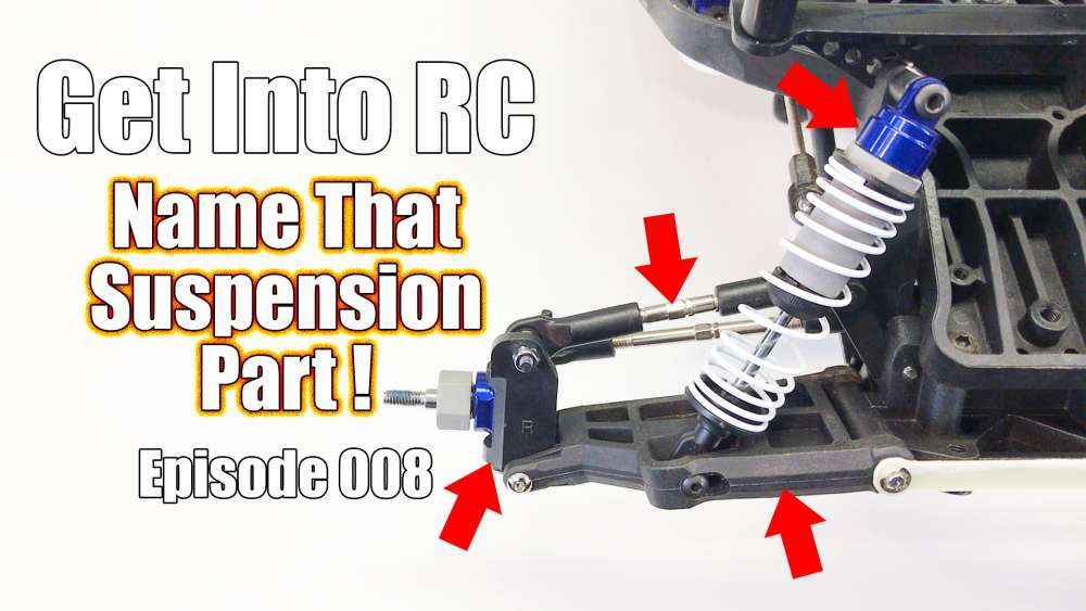 Get Into RC - Know The Names Of Suspension Parts