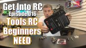 Tools RC Beginners NEED – Get Into RC