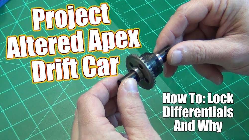 Project Altered Apex Drift Build - How To: Lock an RC Differential