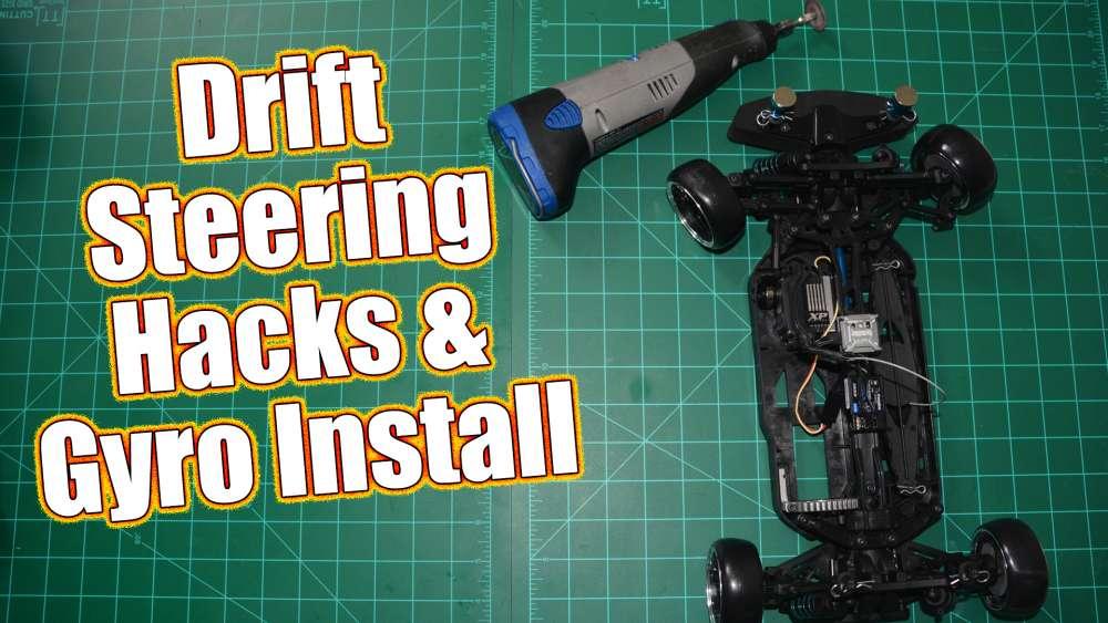 Increase Steering & Install A Drift Gyro