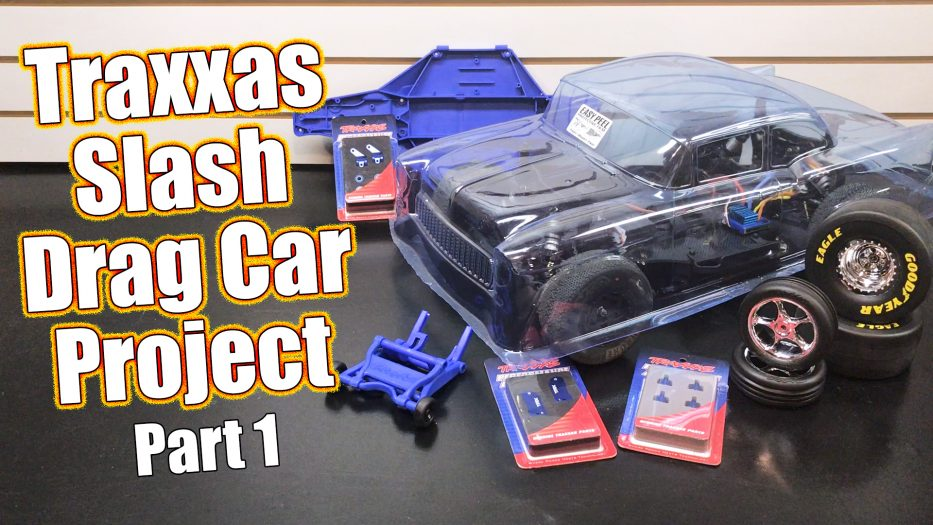 Traxxas Slash RC Drag Car Project - Part 1 Overview