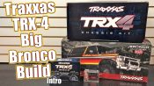 Traxxas TRX-4 Ford Bronco Project Truck Build – Series Intro