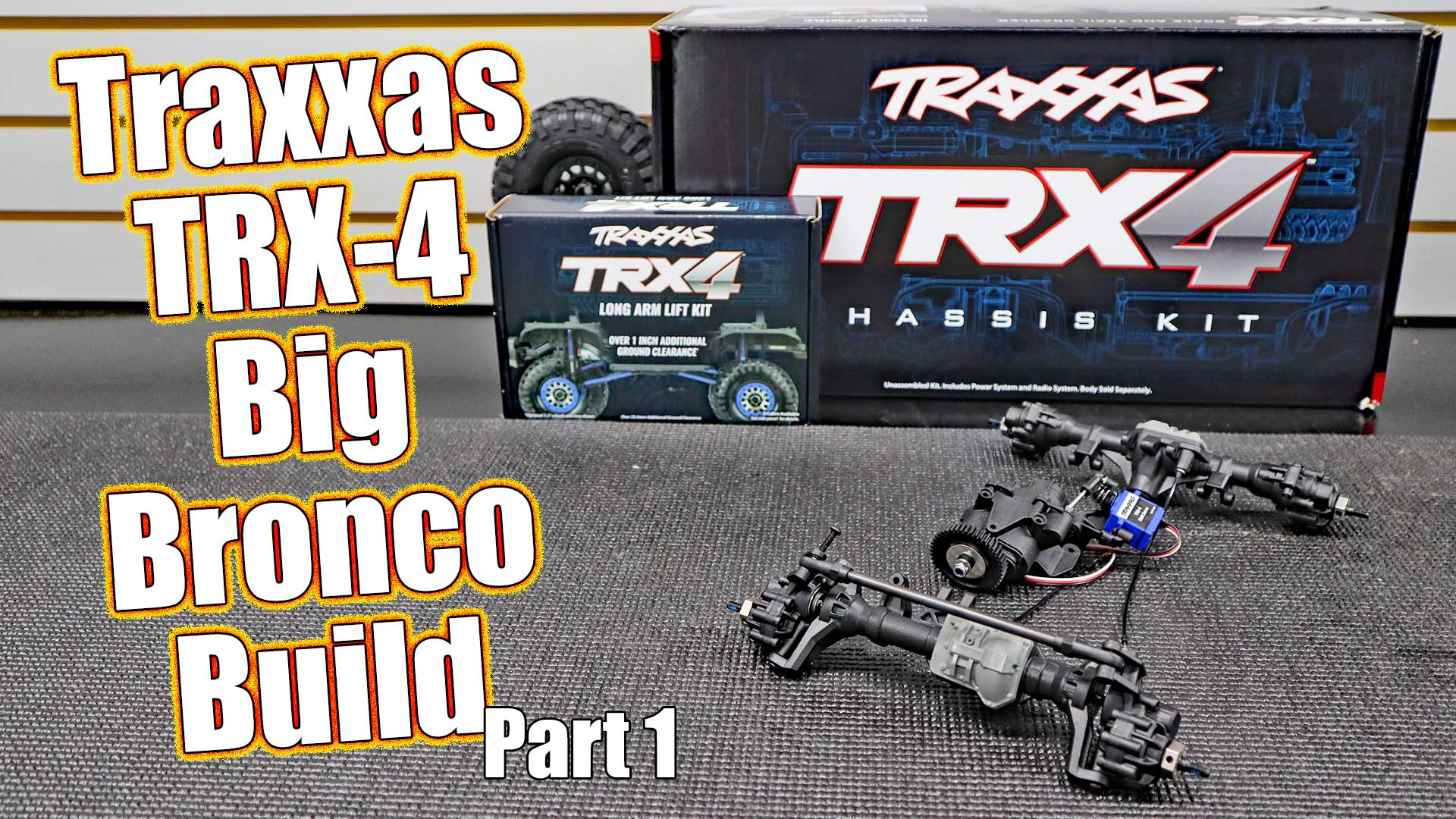 Traxxas TRX-4 Lifted Ford Bronco Project Truck – Series Pt 1 Driveline