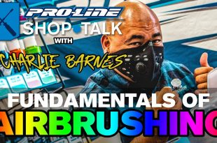 Pro-Line SHOP TALK Ep. 14 - Fundamentals of RC Airbrushing