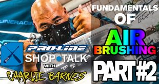 Pro-Line SHOP TALK Fundamentals of RC Airbrushing