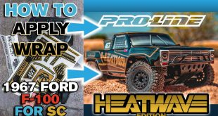Pro-Line HOW TO: Apply Wrap to 1967 F-100 HEATWAVE Edition for SC